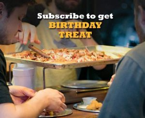 Subscribe to get BIRTHDAY TREAT